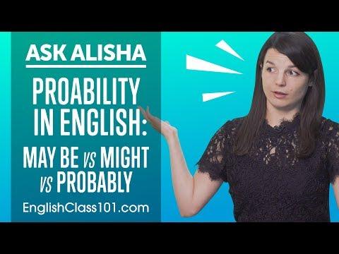 May be vs Might vs Probably - Basic English Grammar