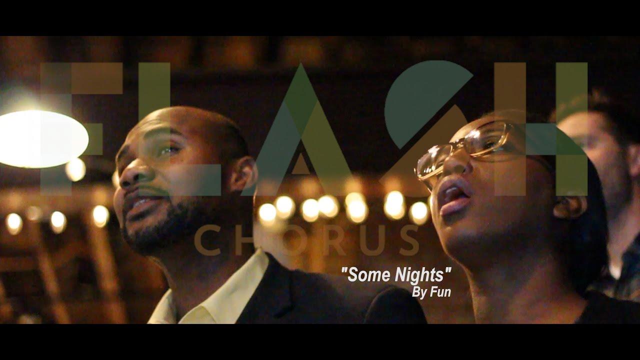 "Flash Chorus sings ""Some Nights"" by fun. - YouTube"