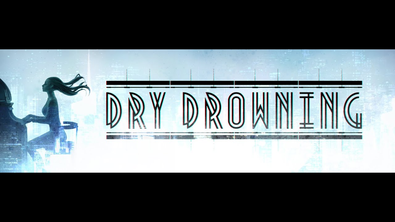 The world of Dry Drowning - VLG Publishing