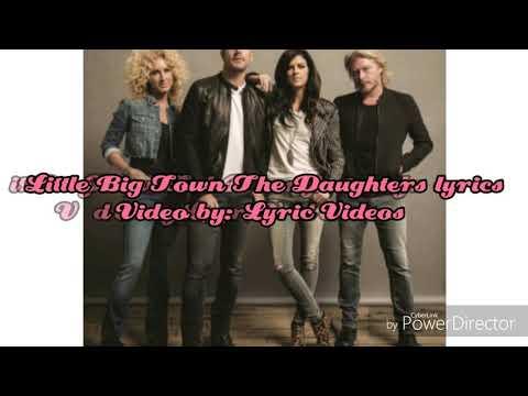 Little Big Town The Daughters Lyrics