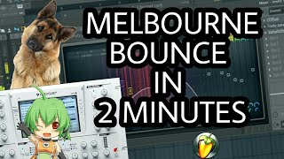MAKE MELBOURNE BOUNCE DROP IN 2 MINUTES [FL STUDIO]