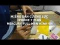 Miếng dán cường lực iPhone 7 Plus Mercury full màn hình 9H - Đồ Chơi Di Động .com