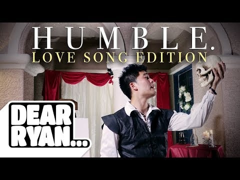 'Humble' Parody! (Love Song Edition)