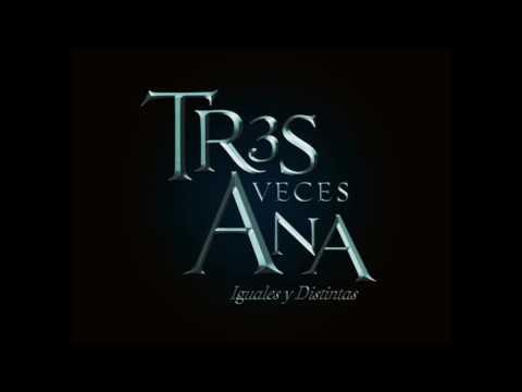Tres Veces Ana Soundtrack Original Tres Veces By Hueso Negro