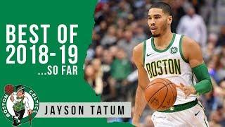 Best Highlights of 2018-19 (so far): Jayson Tatum