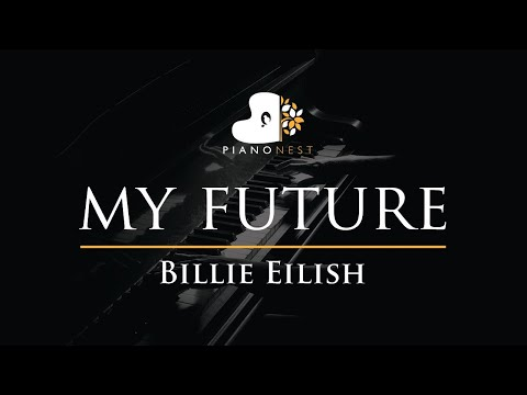 Billie Eilish - my future - Piano Karaoke Instrumental Cover with Lyrics