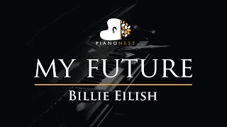 Billie Eilish - my future - Piano Karaoke Instrumental Cover with Lyrics