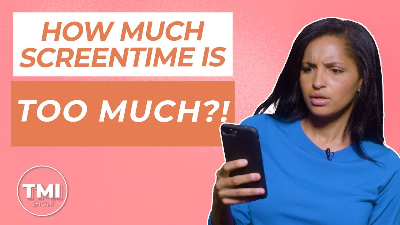 Screen Time: How Much Is TOO Much?! | TMI Show
