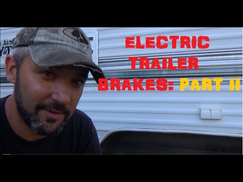 Replace: Electric Trailer Brakes - Part 2