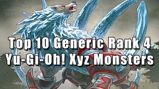 Top 10 Generic Rank 4 Yu-Gi-Oh…