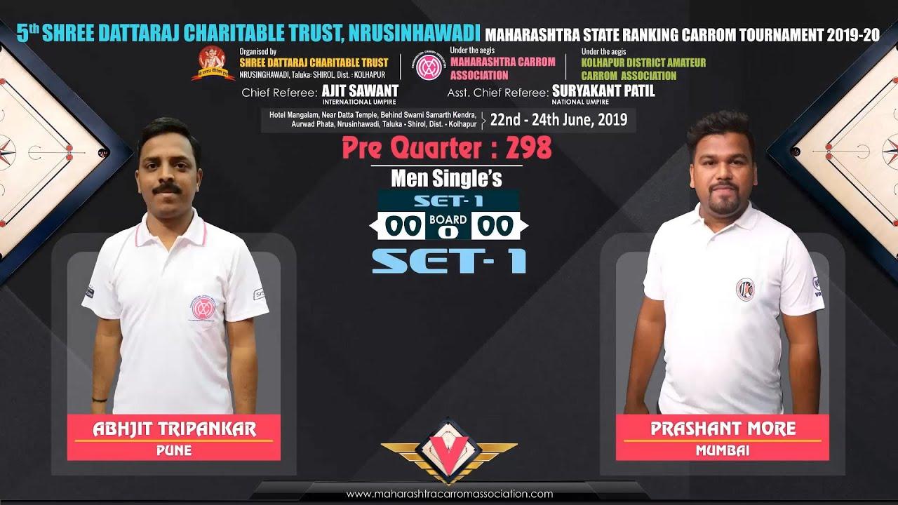 CARROM | ABHIJIT TRIPANKAR (PUNE) VS PRASHANT MORE (MUMBAI) | PQ (MS): 298