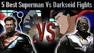 5 Best Superman Vs Darkseid Fights