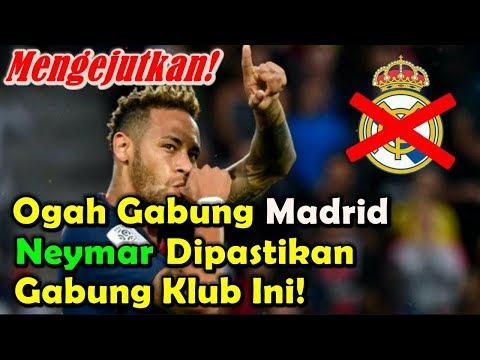 MENGEJUTKAN!!! Ogah Gabung Real Madrid, Neymar Dipastikan Gabung Klub Ini! Mp3
