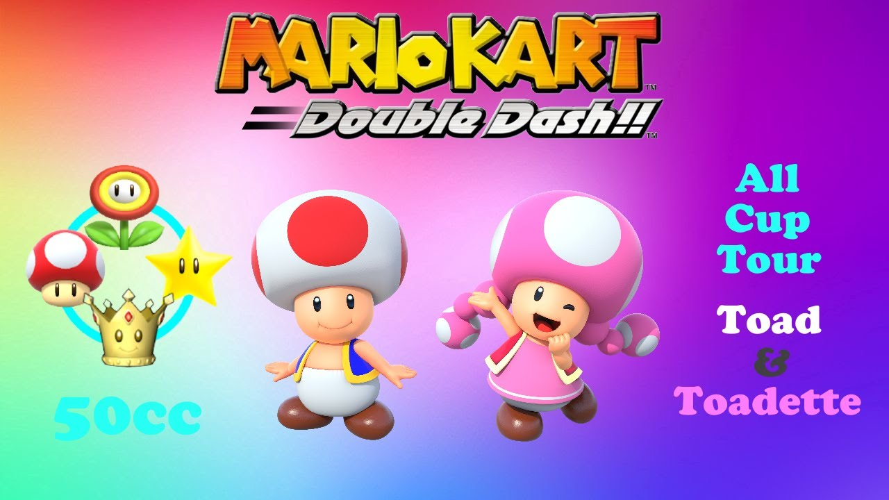 Mario Kart Double Dash All Cup Tour 50cc (Toad & Toadette ... - photo#7