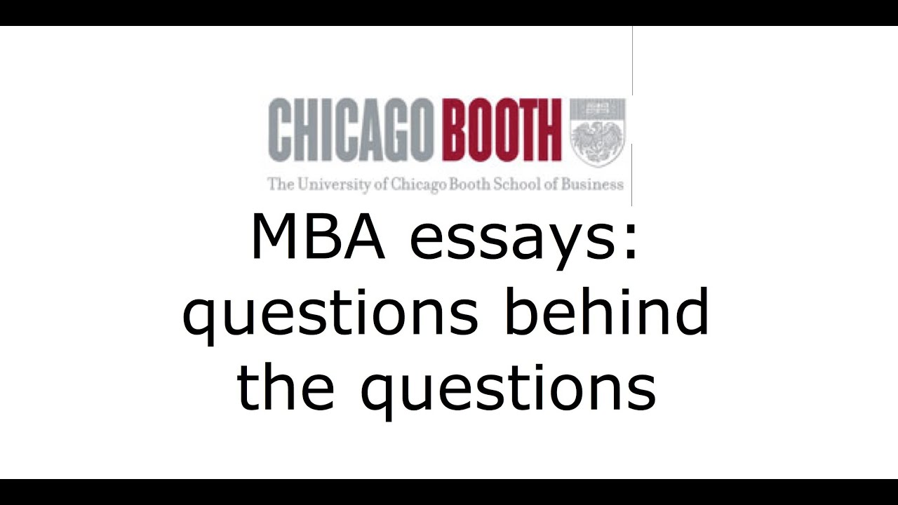 Chicago Booth MBA application essays: questions behind the