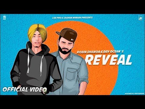 Reveal - Robin Dhanoa Feat. Dev Ocean