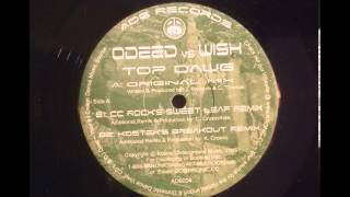 Odeed Vs Wish - Top Dawg (Cc Rocks Sweat Leaf Remix)
