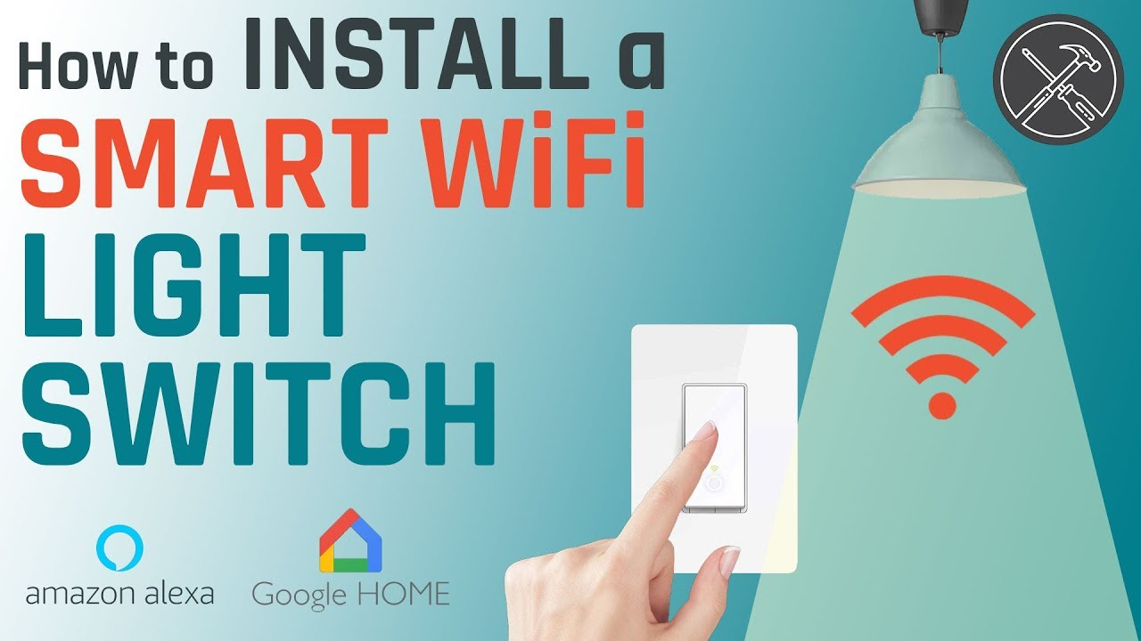 How to Install a Smart WiFi Light Switch (for Amazon Alexa or Google Home)