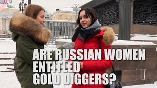 Are Russian women most open gold diggers?