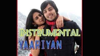 BARISH | YAARIYAAN | INSTRUMENTAL |