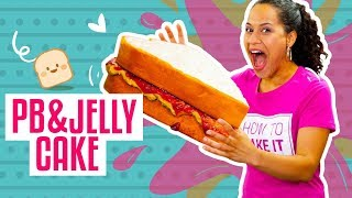 How To Make A MASSIVE PEANUT BUTTER & JELLY SANDWICH Out Of CAKE | Yolanda Gampp | How To Cake It