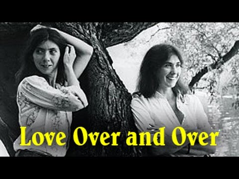 Kate & Anna McGarrigle - Love Over and Over (with Mark Knopfler)