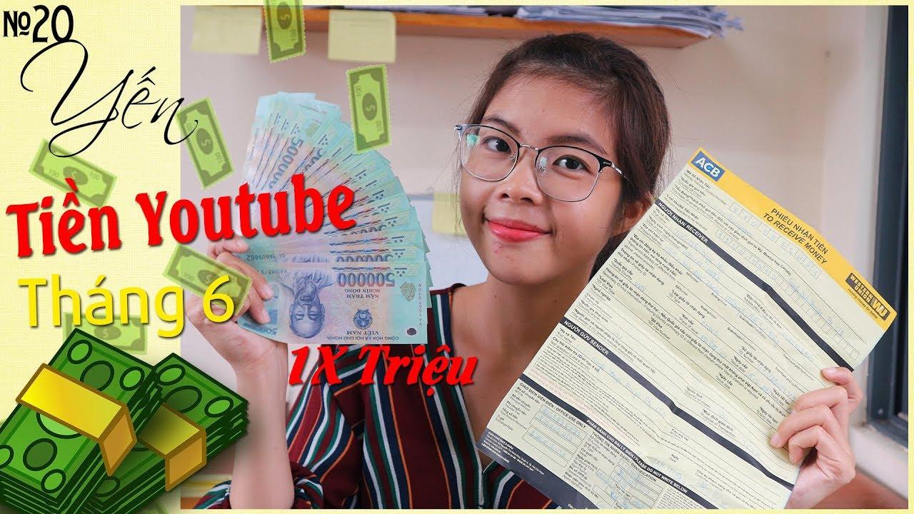Chia sẻ doanh thu youtube tháng 6 và cách làm youtube - receive youtube money | YẾN TRẦN TV