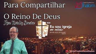 Para Compartilhar O Reino De Deus (01/03/2020) | Rev. Noidy Souza