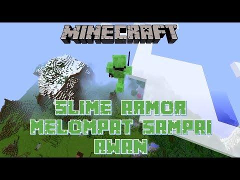 """SLIME ARMOR - MELOMPAT SAMPAI AWAN!!!"" Minecraft Seru #38"