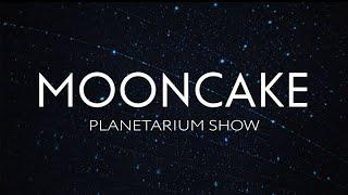 Mooncake: Planetarium Show / Mooncake: Шоу в Планетарии(