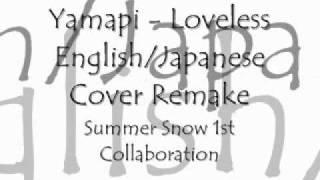 Yamashita Tomohisa - Loveless (English Remake) 山下智久