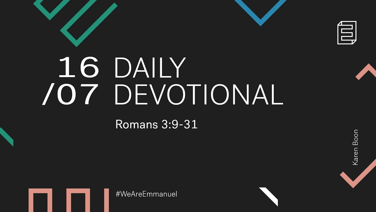Daily Devotional with Karen Boon // Romans 3:9-31 Cover Image