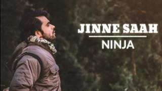 Jinne Saah (Ninja & Neha Kakkar) Channa Mereya | New Punjabi Songs 2017