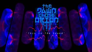"""""""This Is The Sound"""" - The Dawn Chose Orion (2010) Trance Metal HQ audio visual"""