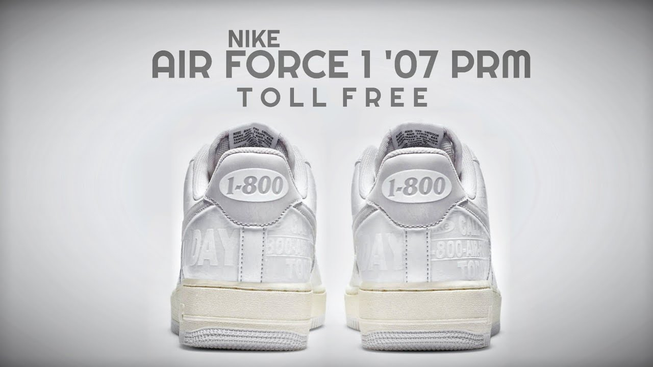 NIKE Air Force 1 '07 PRM TOLL FREE 2020 DETAILED LOOK