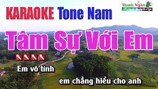 Tâm Sự Với Em Karraoke |Tone Nam - Nhạc Sống Thanh Ngân
