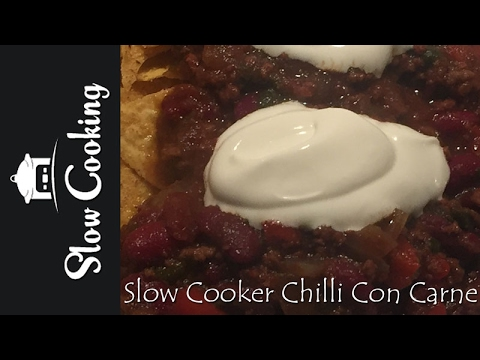 Quite Simply The Tastiest Slow Cooker Chili Con Carne You Will Ever Make