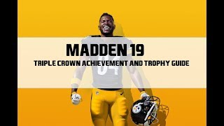Madden NFL 19 -  Triple Crown Achievement/Trophy Guide (Fumble Nearly Every Time)