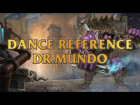 Dr Mundo Dance Reference - Fight The Power