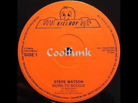 "Steve Watson - Born To Boogie (12"" Disco-Boogie-Funk 1981)"