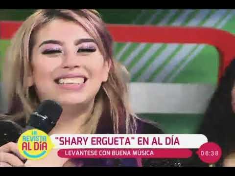 CUMBIA DE HOY - ''SHARY ERGUETA'' CANTA EN ''AL DÍA''
