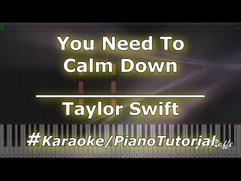 Taylor Swift - You Need To Calm Down KaraokePianoTutorialInstrumental