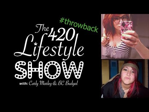 The 420 Lifestyle: The Throwback Episode