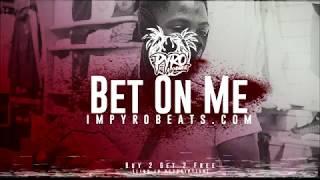 "[FREE] NBA Youngboy Type Beat 2018 - ""Bet On Me"" [Prod. By: @pyrobeats]"
