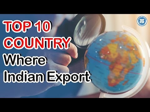 Top 10 Country Where India Is  Exporting || Export Import In India Business || Paresh Solanki