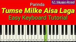 Tumse Milke Aisa Laga Keyboard Tutorial