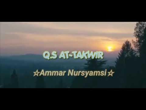 surah-at-takwir-by-ammar-nursyamsi-(murottal-al-quran)
