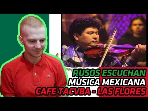 RUSSIANS REACT TO MEXICAN MUSIC | Cafe Tacvba - Las Flores (MTV Unplugged) | REACTION