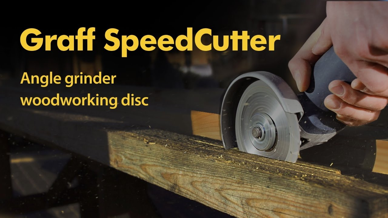 Safest angle grinder blade for wood GRAFF SpeedCutter