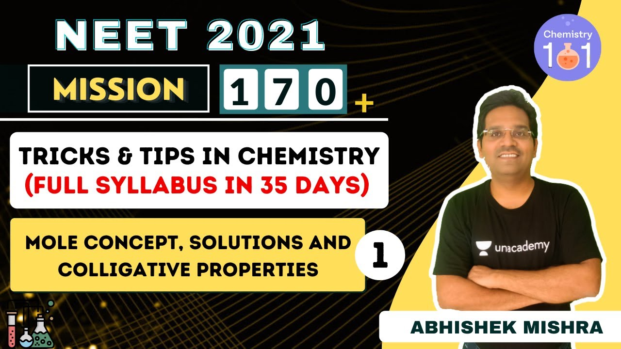 Mole Concept, Solutions and Colligative Properties-1 | FULL SYLLABUS IN 35 DAYS | NEET 2021
